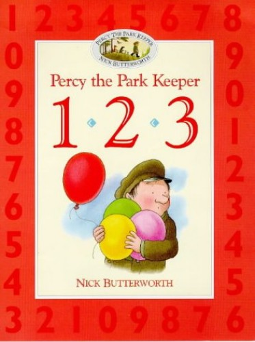Learn With Percy – 1-2-3 (Percy the Park Keeper) by Nick Butterworth