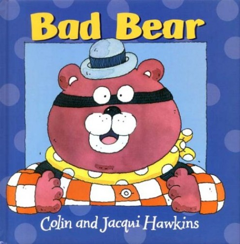 Bad Bear By Colin Hawkins