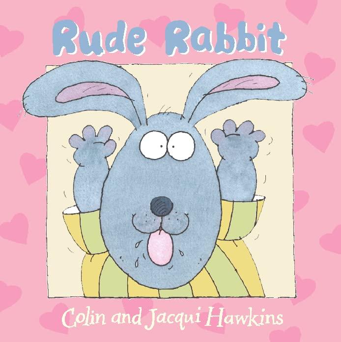 Rude Rabbit By Colin Hawkins