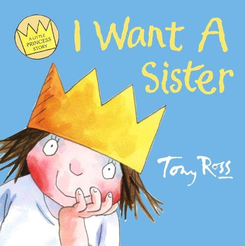 I Want a Sister (A Little Princess Story) (Collins Picture Lions)