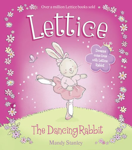 Lettice: The Dancing Rabbit By Mandy Stanley