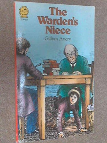 The Warden's Niece By Gillian Avery