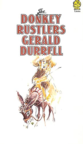 The Donkey Rustlers By Durrell Gerald