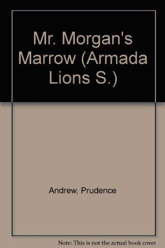 Mr. Morgan's Marrow (Armada Lions S.) By Prudence Andrew