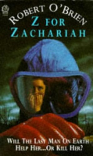 Z. for Zachariah by Robert C. O'Brien
