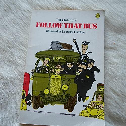 Follow That Bus! By Pat Hutchins