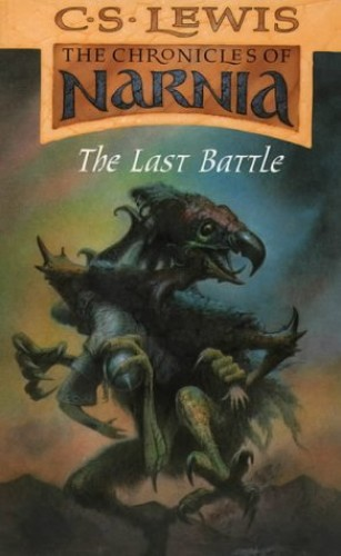 The Last Battle by C. S. Lewis