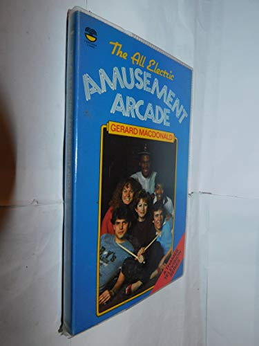 All Electric Amusement Arcade By Gerard Macdonald