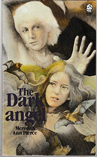 The Darkangel By Meredith Ann Pierce