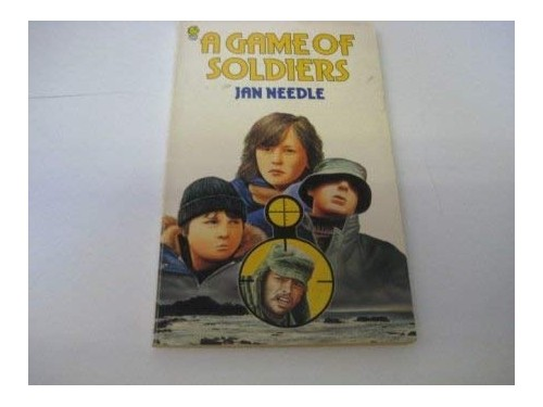 A Game of Soldiers By Jan Needle