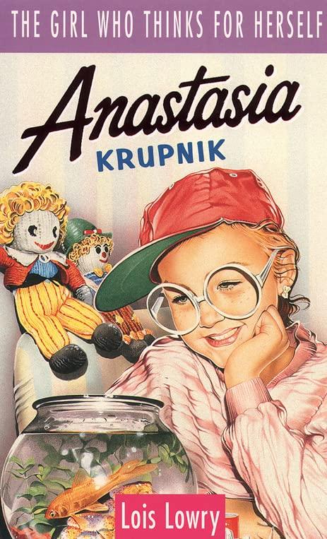 Anastasia Krupnik By Lois Lowry