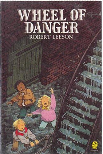 Wheel of Danger by Robert Leeson
