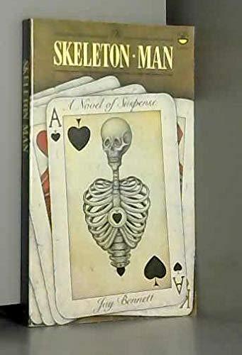 The Skeleton Man By Jay Bennett