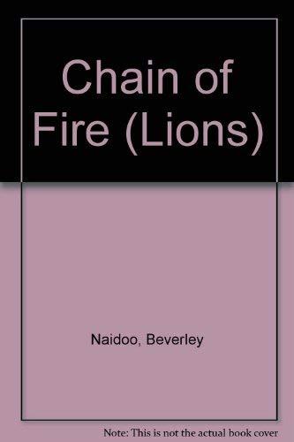 Chain of Fire By Beverley Naidoo