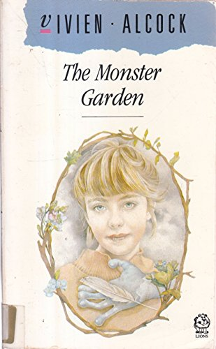 The Monster Garden By Vivien Alcock