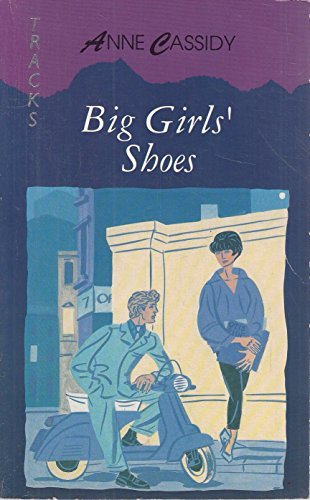 Big Girls' Shoes By Anne Cassidy