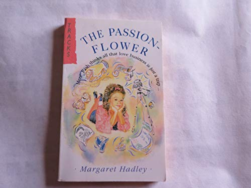The Passion Flower By Margaret Hadley