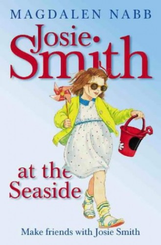 Josie Smith at the Seaside (A Young Lion storybook) By Magdalen Nabb