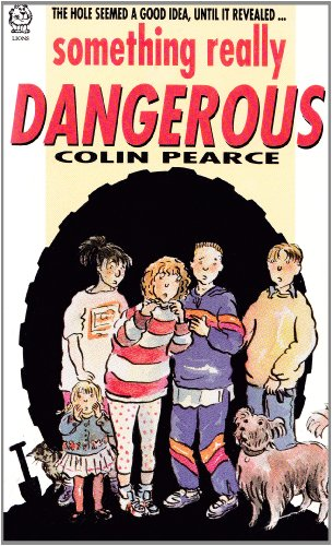 Something Really Dangerous By Colin Pearce