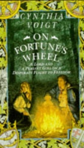 On Fortune's Wheel By Cynthia Voigt