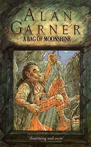 A Bag Of Moonshine By Alan Garner