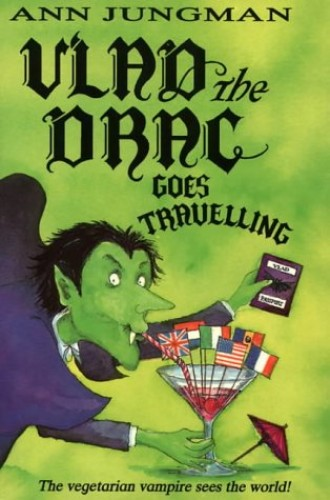 Vlad the Drac Goes Travelling By Ann Jungman
