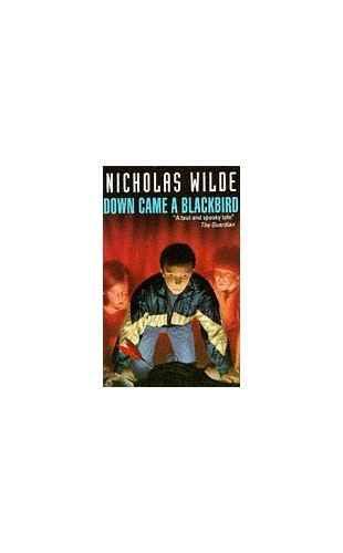 Down Came a Blackbird By Nicholas Wilde