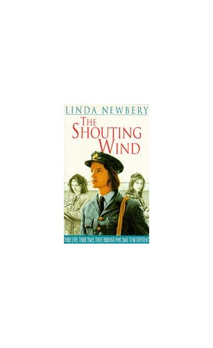 The Shouting Wind By Linda Newbery