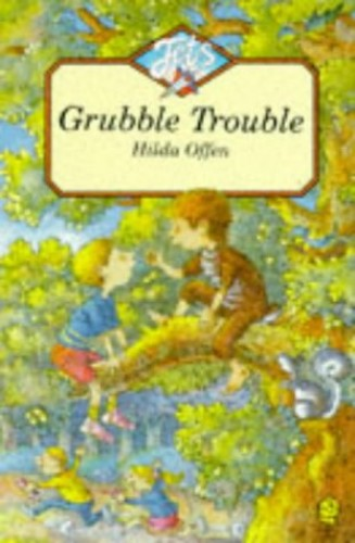 Grubble Trouble By Hilda Offen