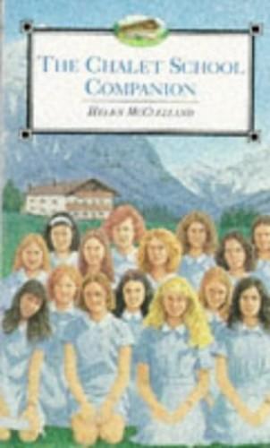 The Chalet School Companion By Helen McClelland