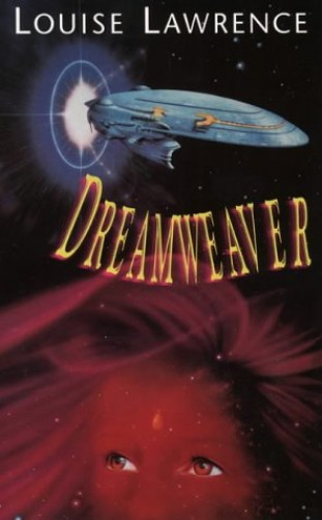 Dreamweaver By Louise Lawrence