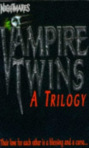 """Vampire Twins Trilogy: """"Bloodlines"""", """"Bloodlust"""", """"Bloodchoice"""" (Nightmares) By Janice Harrell"""