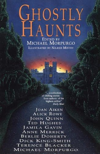 Ghostly Haunts By Michael Morpurgo