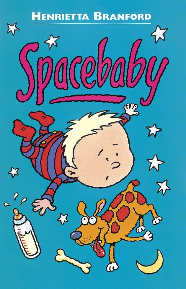 Spacebaby By Henrietta Branford