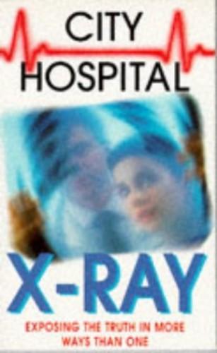 X-ray (City Hospital S.) By Keith Miles