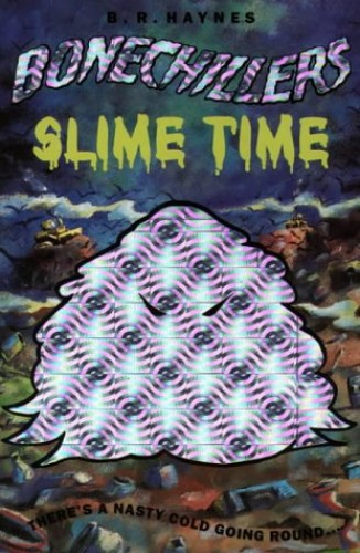 Slime Time By Betsy Haynes