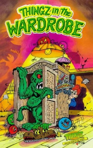 Thingz in the Wardrobe By Jacob Grimm