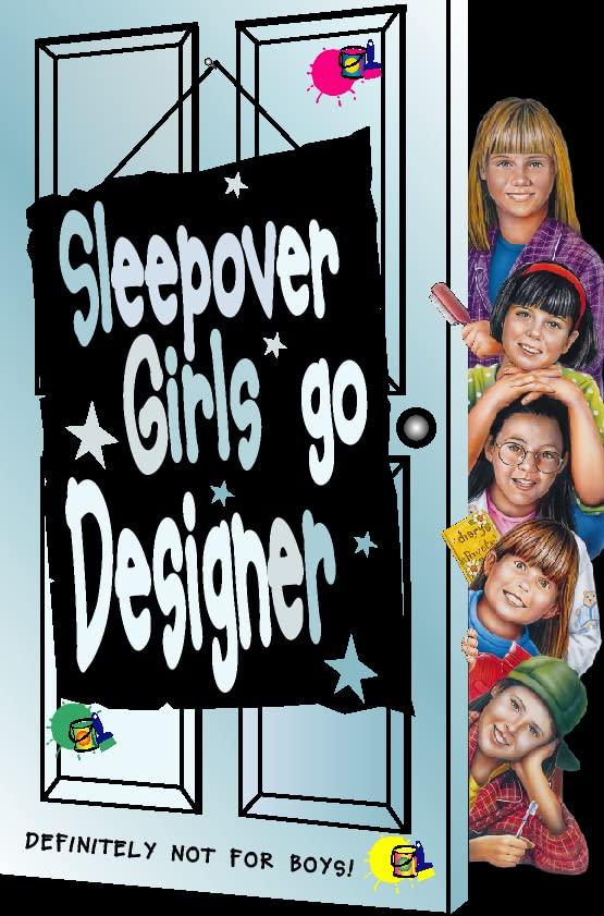 Sleepover Girls Go Designer By Narinder Dhami