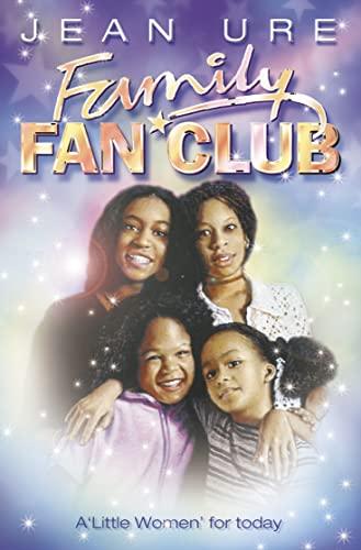 Family Fan Club By Jean Ure