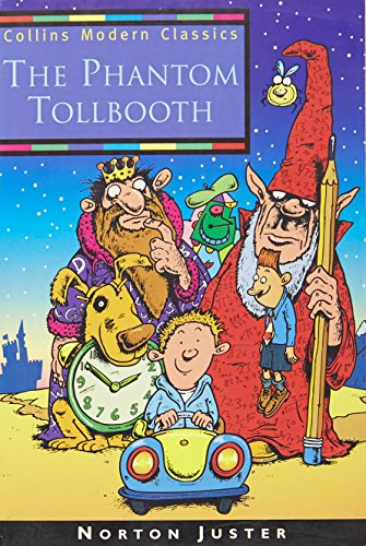 The Phantom Tollbooth (Collins Modern Classics) By Norton Juster