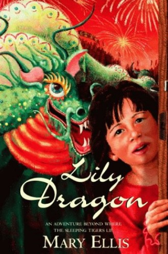 Lily Dragon By Mary Ellis