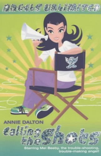 Calling the Shots By Annie Dalton