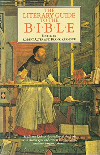 The Literary Guide to the Bible Edited by Robert Alter