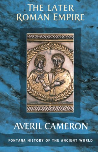 The Later Roman Empire By Averil Cameron