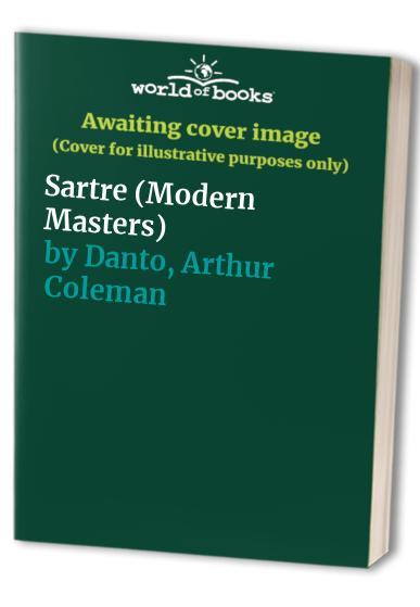 Sartre By Arthur Coleman Danto