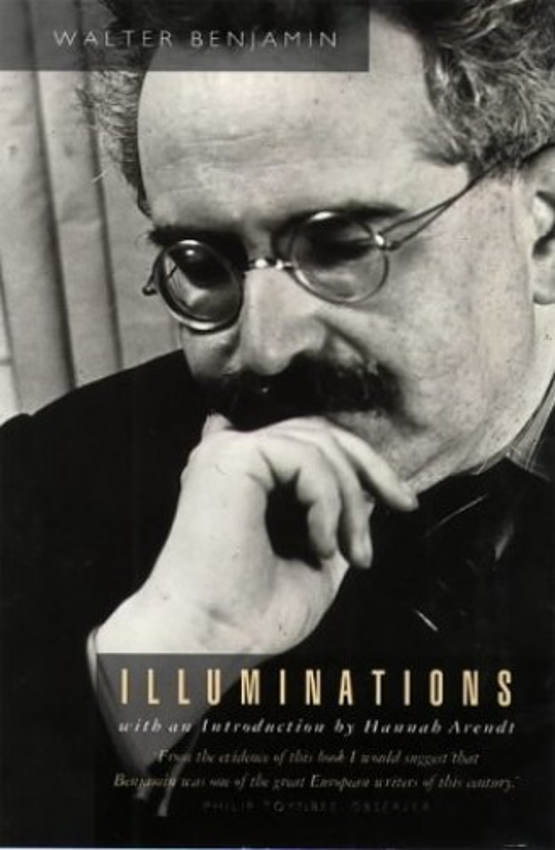 Illuminations By Walter Benjamin