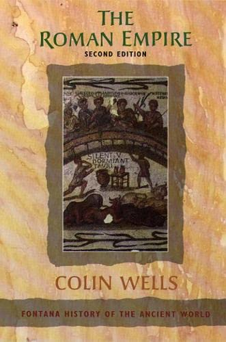 The Roman Empire By Colin Wells