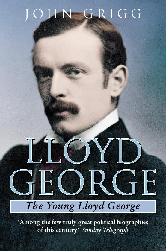 Lloyd George By John Grigg