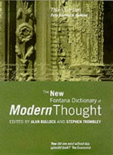 The New Fontana Dictionary of Modern Thought By Alan Bullock