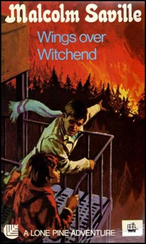 Wings Over Witchend: A Lone Pine Adventure C292 By Malcolm Saville